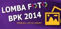 "Lomba Foto BPK RI 2014 ""Indahnya Negeriku"""